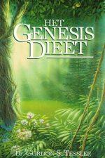 Het Genesis dieet-het bijbels fundament voor een optimale voeding-Dr. Gordon S. Tessler-(3e druk)