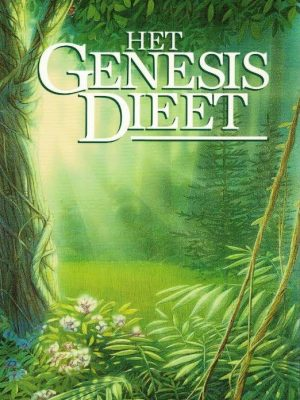 Het Genesis dieet het bijbels fundament voor een optimale voeding Dr. Gordon S. Tessler 3e druk