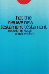 Het Nieuwe Testament = The New Testament-Nederlandse en Engelse tekst-9061260485