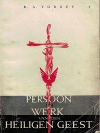 Persoon en werk van den Heiligen Geest-R.A. Torrey