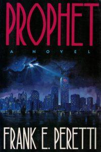 Prophet-a novel-Frank E. Peretti-1856840352