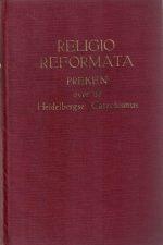 Religio Reformata-Preken over de Heidelbergse Catechismus-Ds. M. Baan