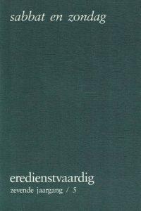 Sabbat en zondag-Themanummer-Eredienstvaardig 7e jaargang nr. 5 (12-1991)