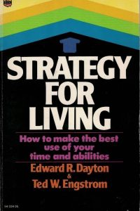 Strategy for Living-How to Make the best use of your time and abilities-0830705619