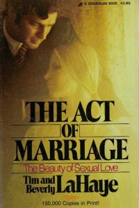 The Act of Marriage-The Beauty of Sexual Love-Tim and Beverley LaHaye