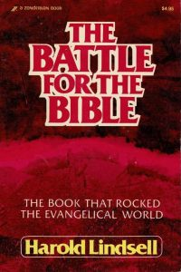 The Battle for the Bible-Harold Lindsell-0310276810