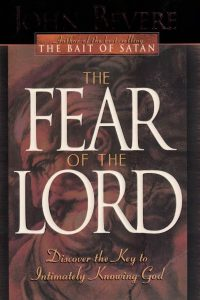 The Fear of the Lord-Discover the Key to Intimately Knowing God-John Bevere-0884194868