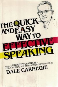 The Quick and Easy Way to Effective Speaking-Dorothy Carnegie
