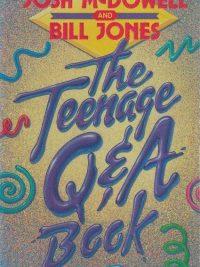 The Teenage Q & A Book-Josh McDowell and Bill Jones-0850093570