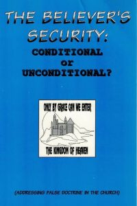 The believers security-Conditional or unconditional-Daniël D. Corner-0963907654
