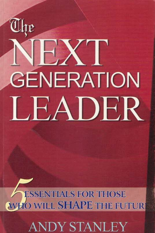 The next generation leader-Andy Stanley-8173625336