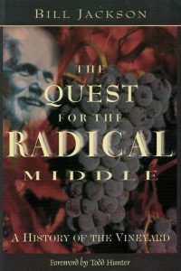 The quest for the radical middle-A history of the Vineyard-Bill Jackson