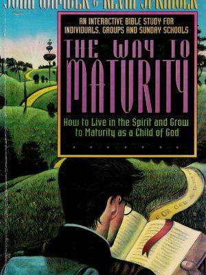 The way to maturity-John Wimber and Kevin Springer-0830715797