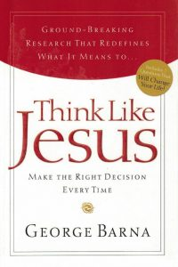 Think like Jesus-Make the right descision every time-George Barna-1591452783