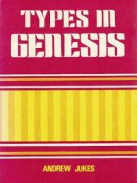 Types in Genesis-Andrew Jukes-0825429595