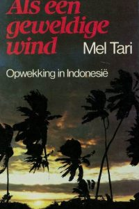 Als een geweldige wind-Mel Tari-906442229X
