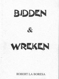 Bidden & wreken-Robert La Boresa-9075665059