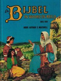 De Bijbel in Woord en Beeld-Meer dan 400 verhalen in tien delen-Arthur Stanley Maxwell
