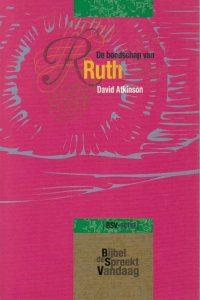 De boodschap van Ruth-vleugels om onder te schuilen-David Atkinson-9063183046