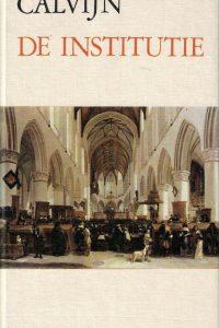De institutie-Johannes Calvijn-om dagelijks uit te lezen-9024202973