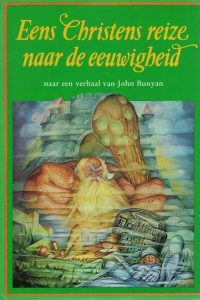 Eens Christens reize naar de eeuwigheid-naar het verhaal van John Bunyan-Jean Watson-9023901487