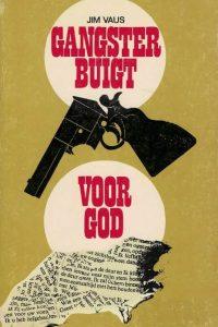 Gangster buigt voor God-Jim Vaus-9060670213