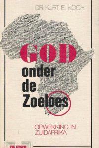 God onder de Zoeloes-Kurt E. Koch
