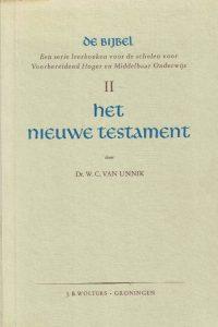 Het Nieuwe Testament-De Bijbel II-dr. W.C. van Unnik-3e druk 1960