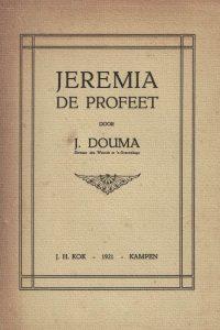 Jeremia de profeet-J. Douma