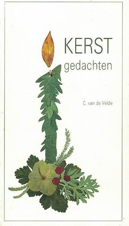 Kerstgedachten-C. van de Velde-9071078876
