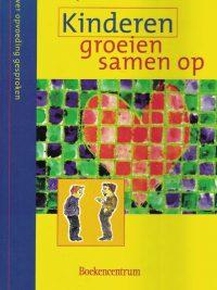 Kinderen groeien samen op-Marja Bos-Meeuwsen-9023906659