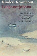 Loop voor je leven-Rindert Kromhout-902583860X