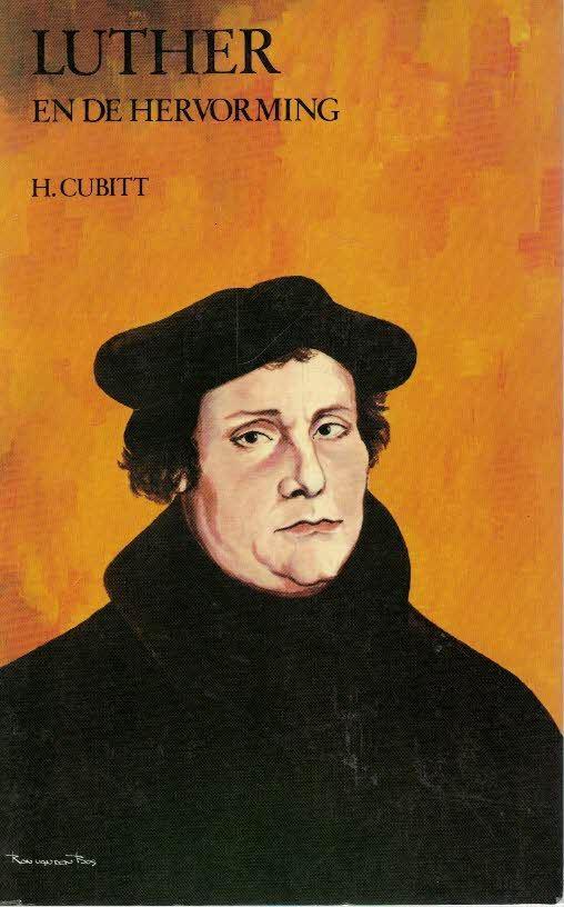 Luther en de Hervorming-H. Cubitt-9022832430 9789022832431