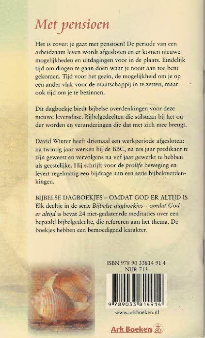 Uitzonderlijk Met pensioen : omdat God er altijd is - Bijbels dagboekje - David #KK96