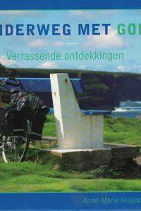 Onderweg met God-verrassende ontdekkingen-Anne-Marie Klaassen-9789033800368