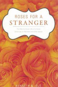 Roses for a Stranger-Kenneth G. Old-159886971X