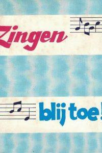 Zingen blij toe!-Stichting Evangelie-Lektuur, Kinderdijk