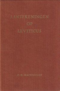 Aantekeningen Op Leviticus-C.H. Mackintosh (6e druk)