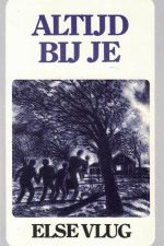 Altijd bij je - Else Vlug-9073058384 (2e druk)