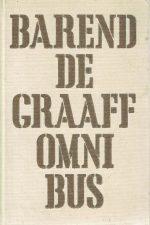 Barend de graaf omnibus-Gebrandmerkt-Een erfenis in de pruikentijd-De vrouw uit 't wijnvat