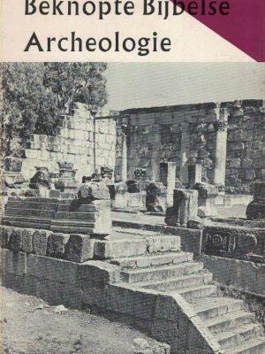 Beknopte bijbelse archeologie-voor het voortgezet onderwijs-J.H. Meesters-9060152328-16e druk