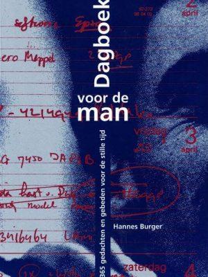 Dagboek voor de man-365 gedachten en gebeden voor de stille tijd-Hannes Burger-9789050309004