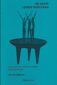De doop leren verstaan Jan Oortgiesen 9052632154