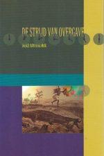De strijd van overgave-Ineke van Dok-Mak-9063181612-9789063181611