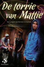 De torrie van Mattie-het evangelie van Matteüs in straattaal-Straatbijbel-Daniel de Wolf (8e druk)