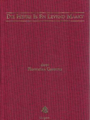 Die Heere Is En Levend Maakt-Florentius Costerus-906085182X