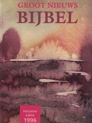 Groot nieuws Bijbel-met deuterocanonieke boeken-Herziene editie 1996(10e druk 2002)-9061267536 9789061267539