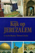 Kijk op Jeruzalem-A. van der Heyden, Shlomo S. Gafni-9010021289 9789010021281