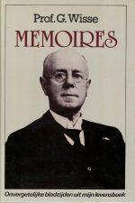 Memoires-onvergetelijke bladzijden uit mijn levensboek-G. Wisse-9033103192