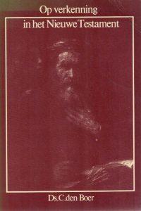Op verkenning in het Nieuwe Testament-C. den Boer-9070057840